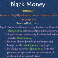 Black Money – Income illegally Obtained