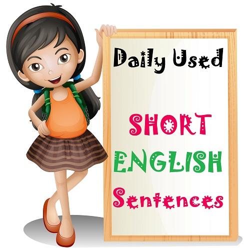 daily used short english sentences