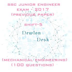 SSC Junior Engineer Exam Paper -2017 Shift-5 (Mechanical Engineering)