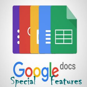 Some Special Features of Google Docs Everyone Should know