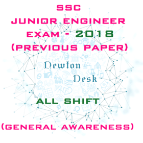 SSC Junior Engineer Exam 2018 All Shift (General Awareness)