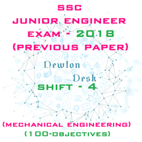 SSC Junior Engineer Exam Paper 2018 Shift-4 (Mechanical Engineering)