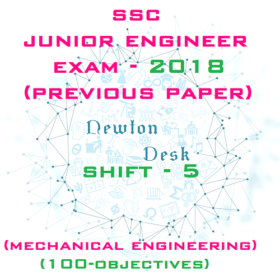 SSC Junior Engineer Exam Paper 2018 Shift-5 (Mechanical Engineering)
