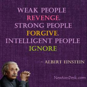 Revenge, Forgive & Ignore