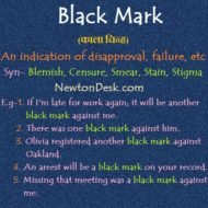 Black Mark – Indication of Disapproval, Failure, Etc