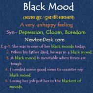 Black Mood – A Very Unhappy Feeling