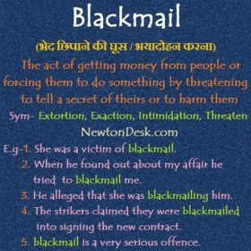 BlackMail – Forcing Them To Do Something By Threatening