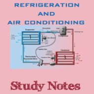 Refrigeration & Air Conditioning (RAC) Study Notes (HandWritten)