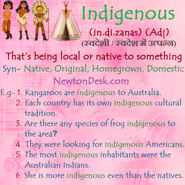 Indigenous Meaning – That's Being Local Or Native
