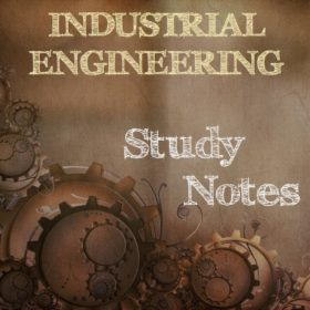 Industrial Engineering Study Notes (Hand Written)