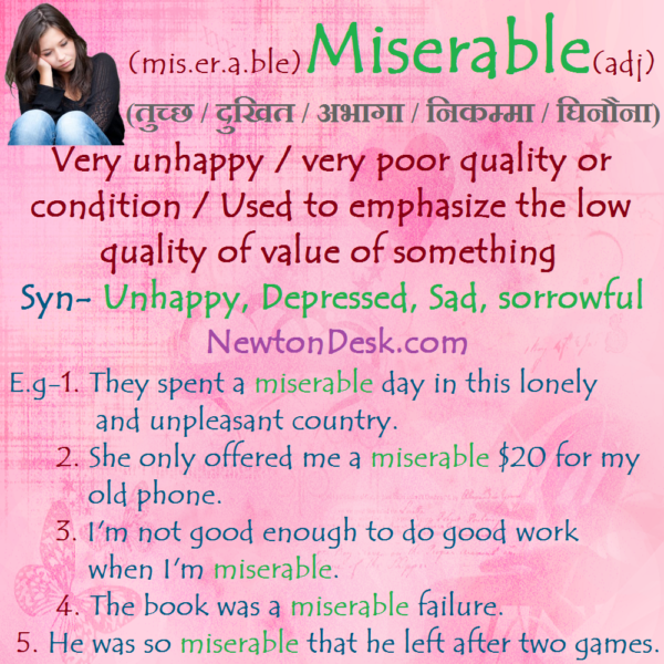 Miserable – Very Poor Quality or Condition
