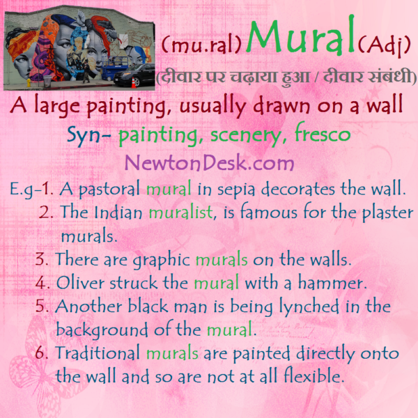 Mural – Large painting, Usually Drawn On Wall