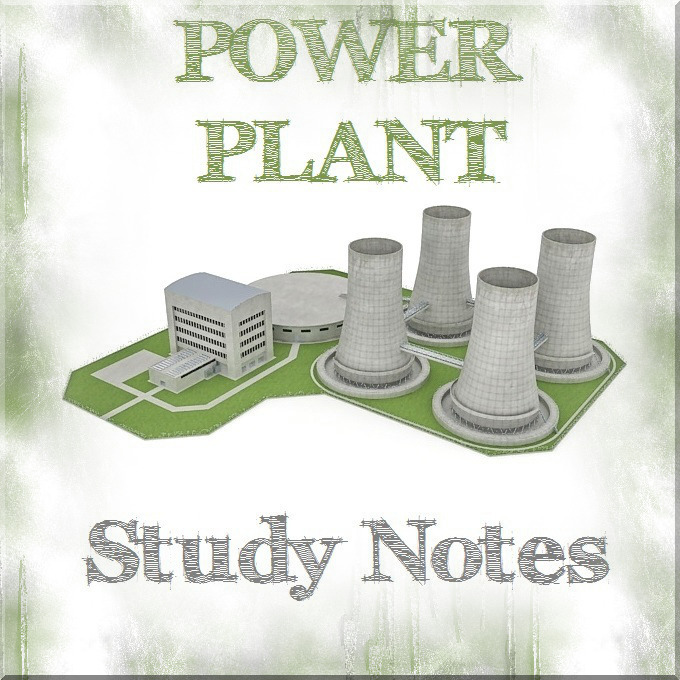 Power plant notes