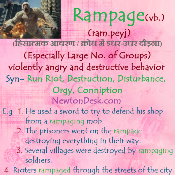 Rampage – Violently Angry And Destructive Behavior