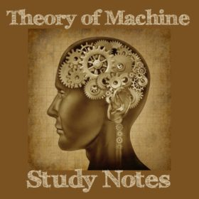 Theory Of Machine Study Notes (Hand Written)