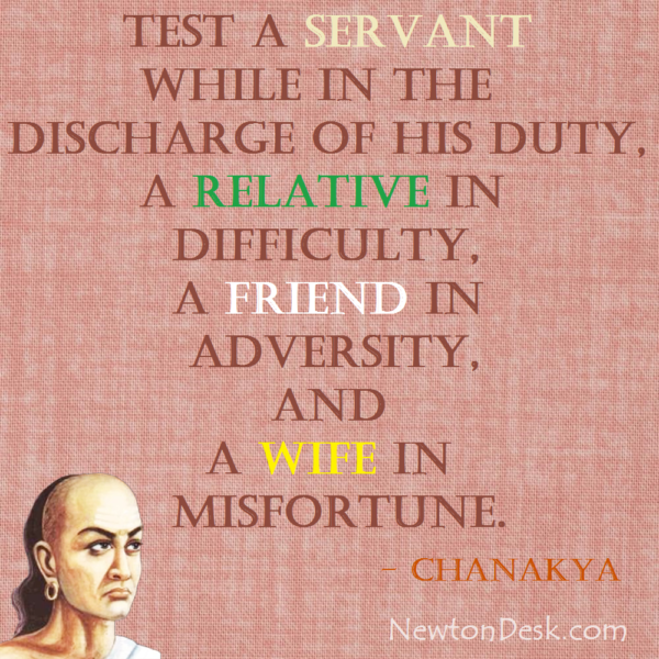 Test A Servant Relative Friend And Wife By Chanakya