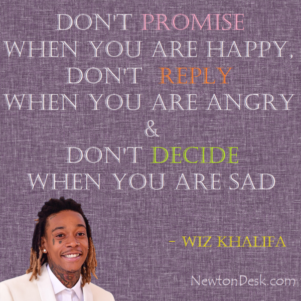 Don't Promise When You Are Happy By Wiz Khalifa
