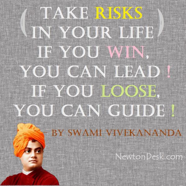 Take Risks In Your Life By Swami Vivekananda