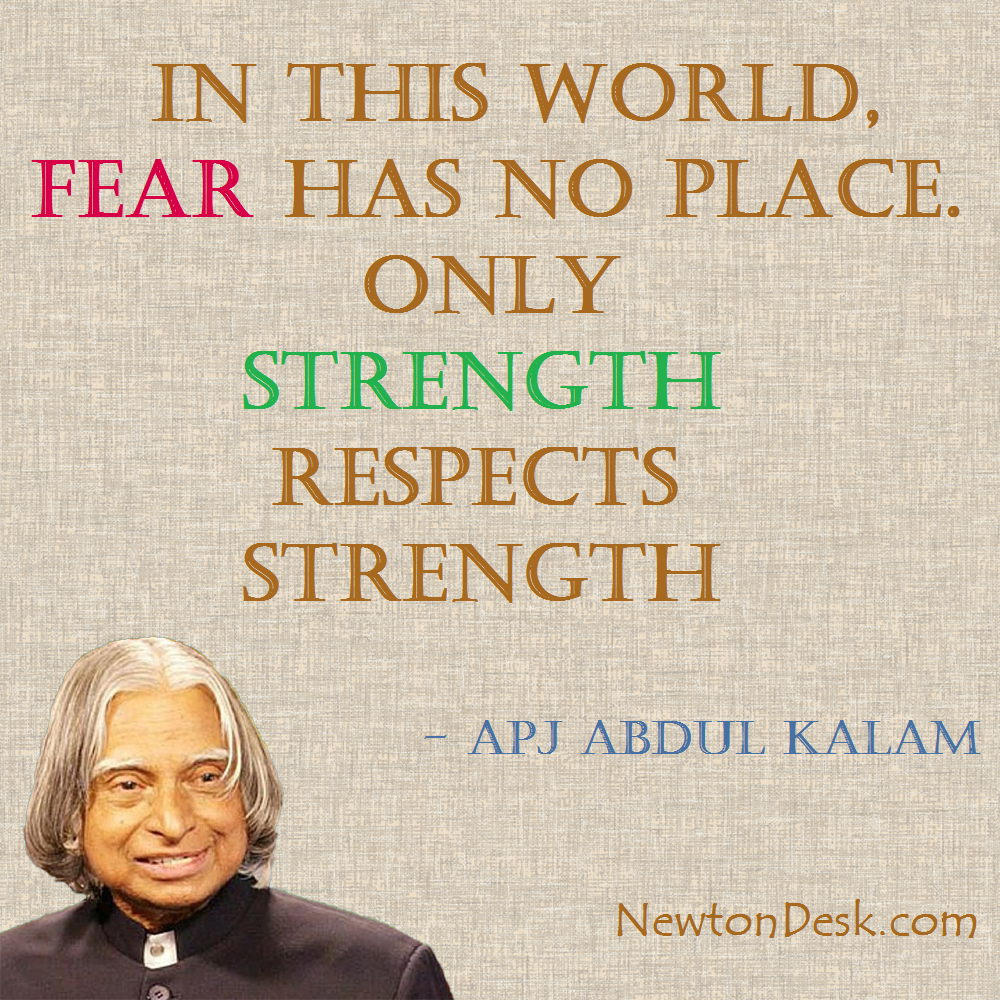 In This World Fear Has No Place Abdul Kalam Quotes