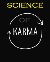 How Does Karma Affect Your Life? Science Behind Law Of Karma