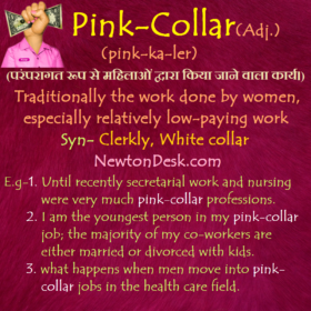 Pink Collar – Traditionally The Work Done By Women