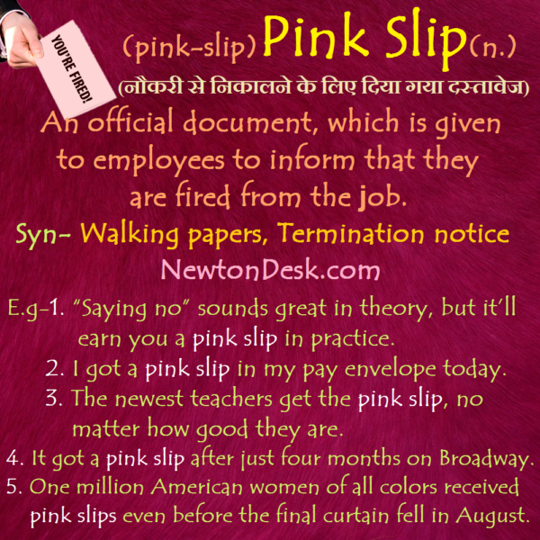 Pink Slip – A Notice of Fired From An Employer