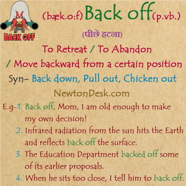 Back Off Meaning – Move Backward From A Certain Position