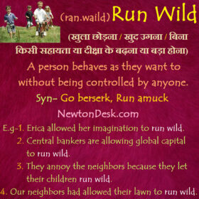 Run Wild Meaning – A Person Controlled Without Anyone