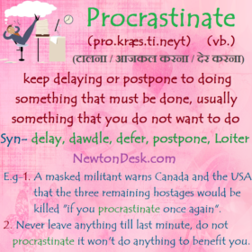 Procrastinate Meaning – To Delay or Postpone Needlessly
