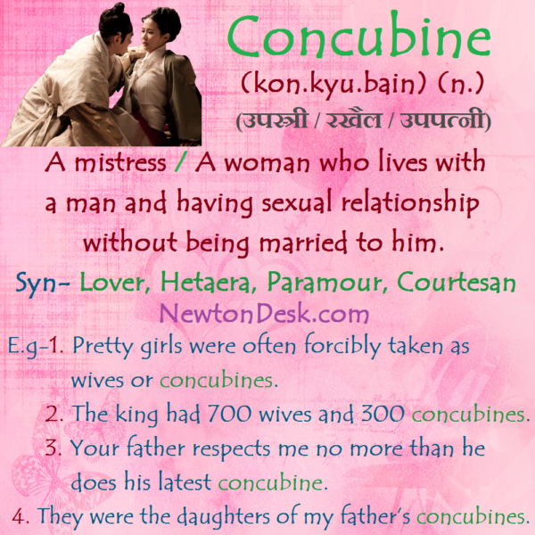 Concubine Meaning – A Woman Who Lives With A Man As A Mistress