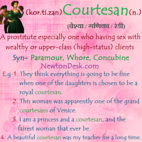 Courtesan Meaning – A Prostitute Who Sells Her Services To Noblemen