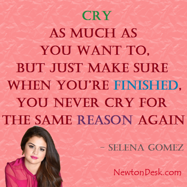 Cry As Much As You Want To By Selena Gomez