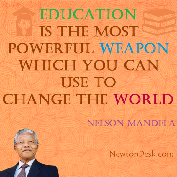 Education Is The Most Powerful Weapon By Nelson Mandela Quotes