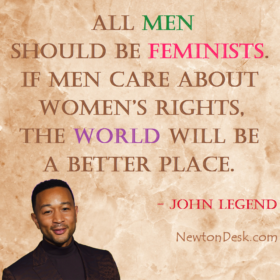All Men Should Be Feminists By John Legend