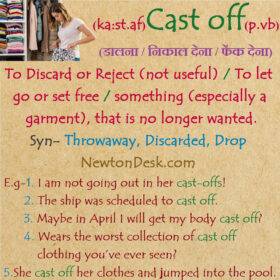 Cast Off Meaning – Something, That Is No Longer Wanted