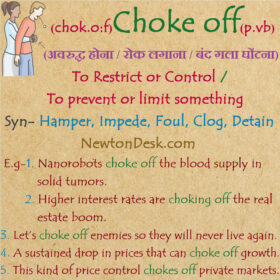 Choke Off Meaning – To Prevent Or Limit Something