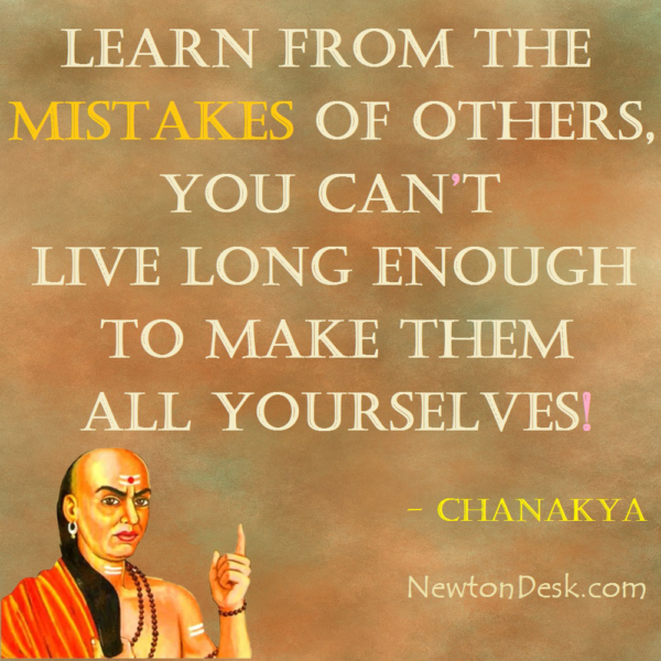 Learn From The Mistakes Of Others By Chanakya