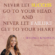 Never Let Success Go To Your Head By Beyonce