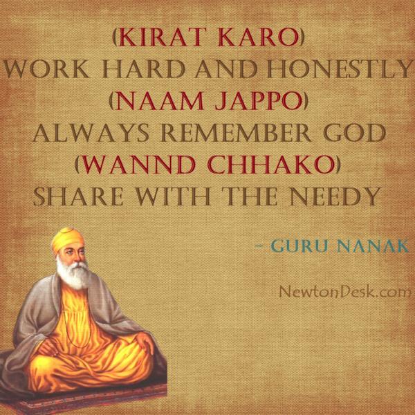 Kirat Karo, Naam Jappo, Wannd Chhako – Guru Nanak Quotes