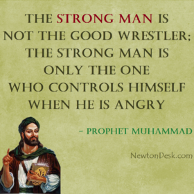Strong Man Is One Who Controls Himself – Prophet Muhammad Quotes