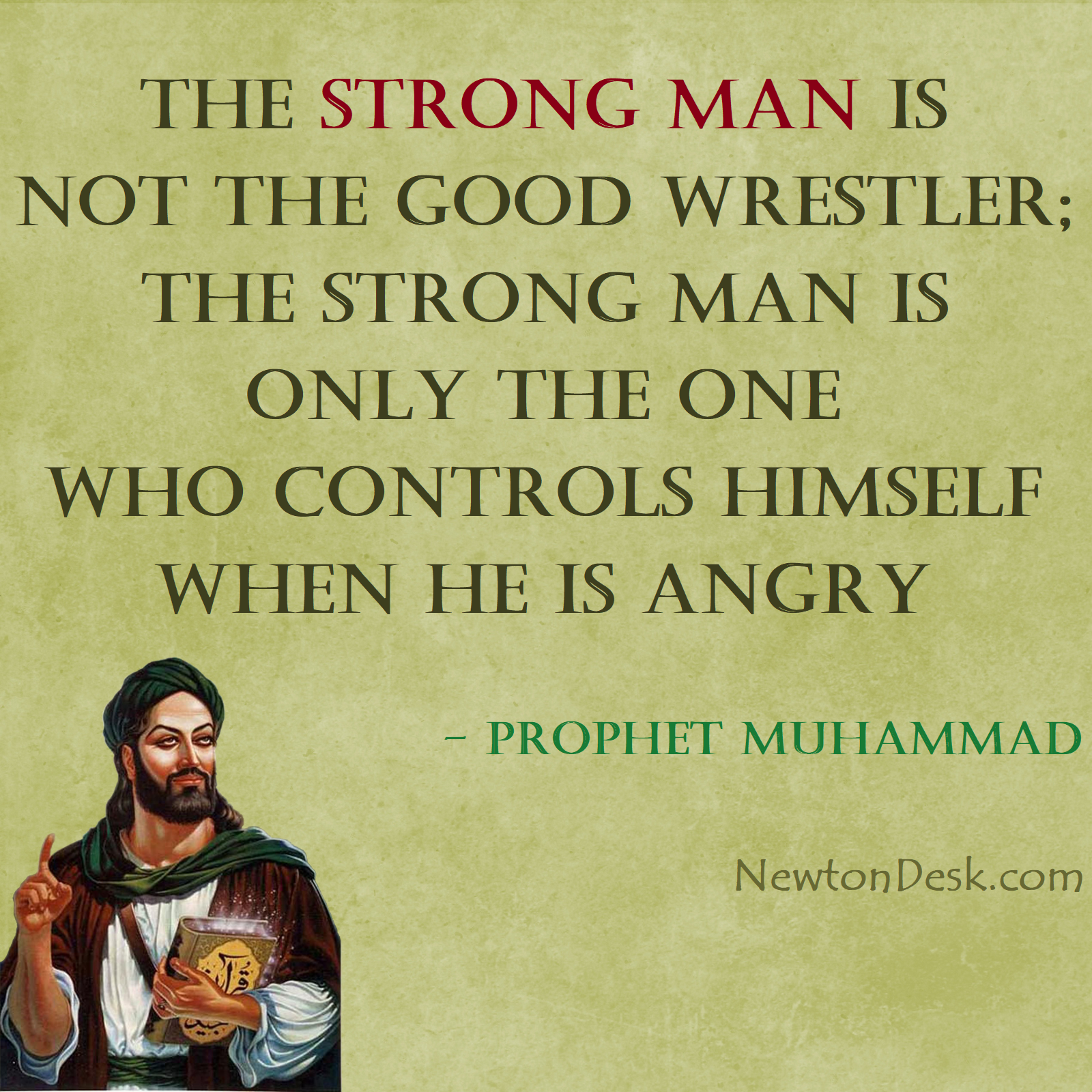 Strong Man Is One Who Controls Himself - Prophet Muhammad Quotes