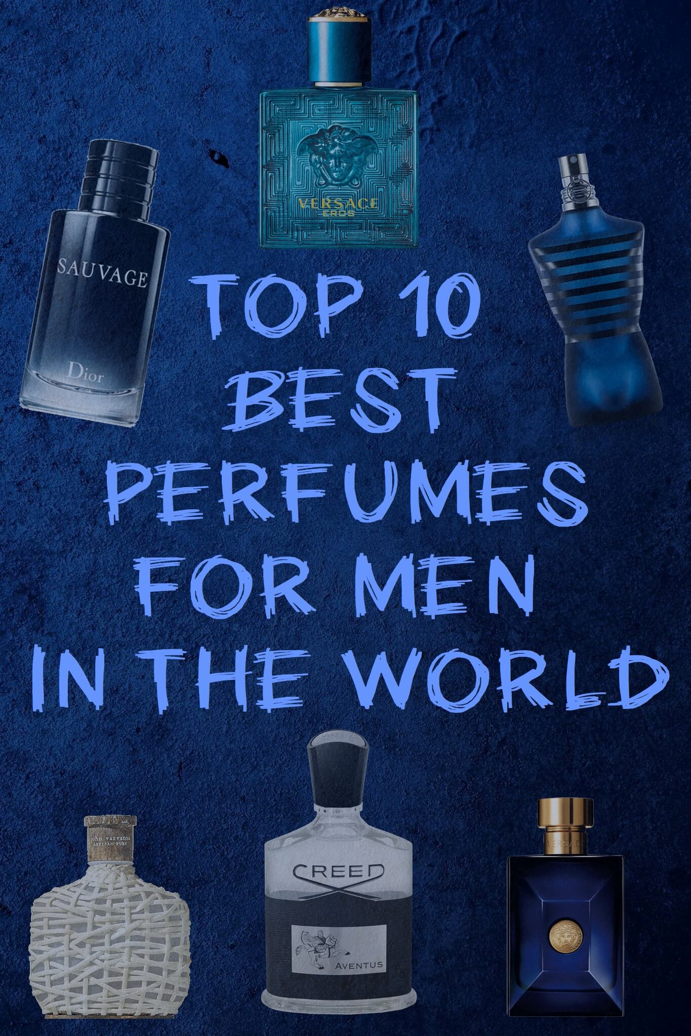 best perfume for men in the world