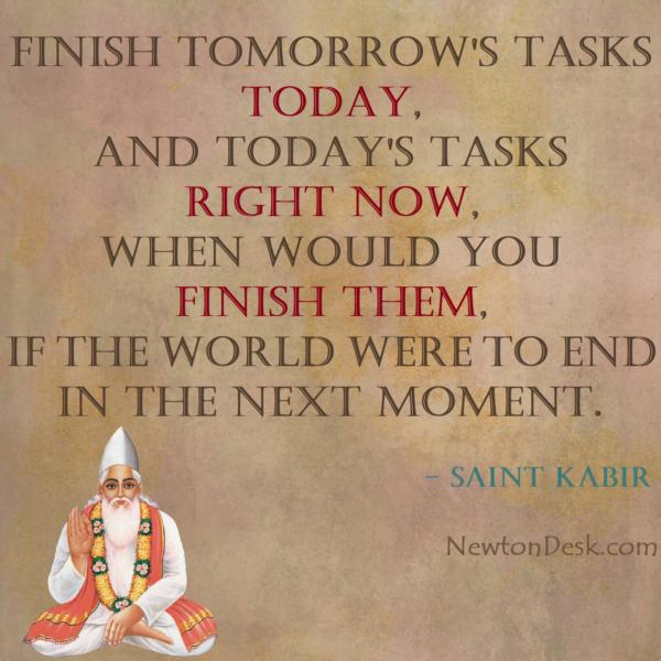 Kal Kare So Aaj Kar Finish Tomorrow's Task Today