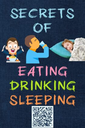 Secrets of Eating Drinking & Sleeping