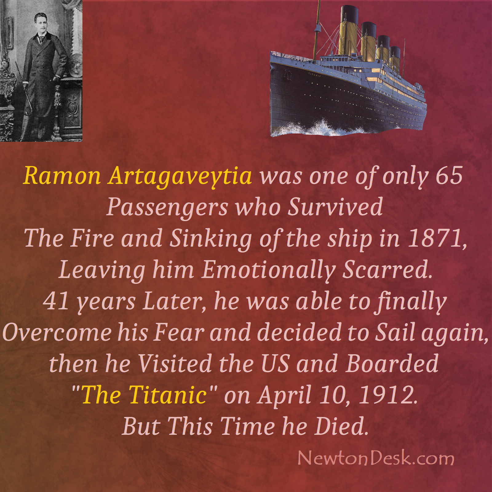 Ramon Artagaveytia Survived The Fire And Sinking of A Ship