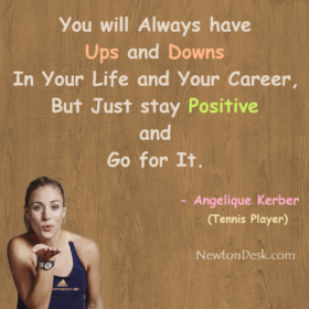 You will Always Have Ups And Downs In Life And Career
