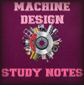 Machine Design Study Notes (Hand Written)