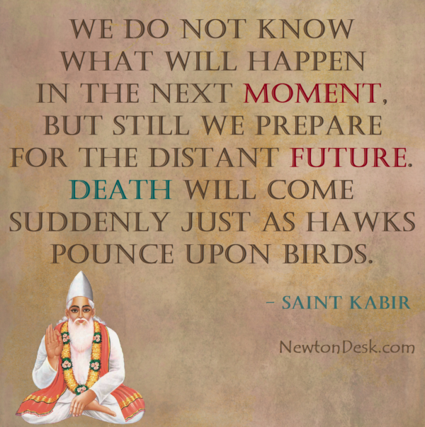 Paw Palak Ki Sudh Naahi Death Will Come Suddenly