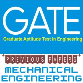 GATE Previous Year Papers For Mechanical Engineering