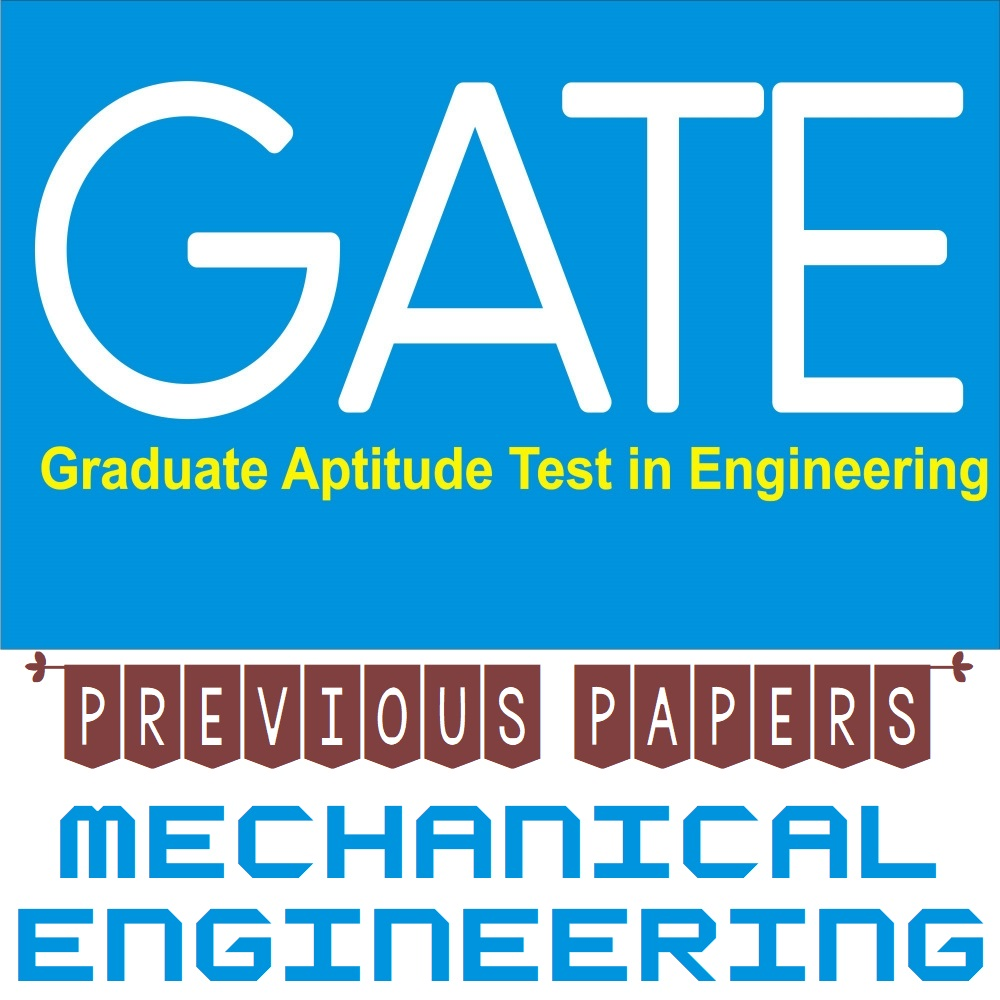 gate exam previous year papers for mechanical engineering
